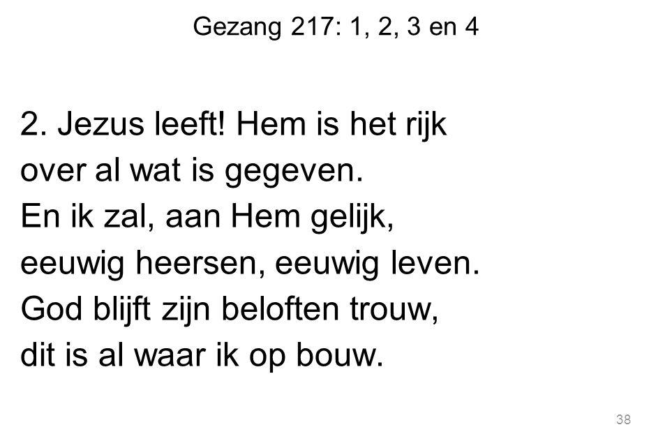 Gezang 217: 1, 2, 3 en 4