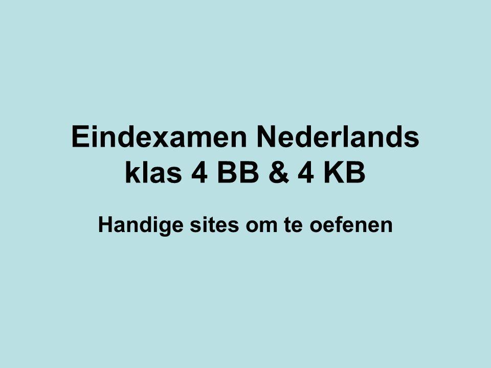 Eindexamen Nederlands klas 4 BB & 4 KB