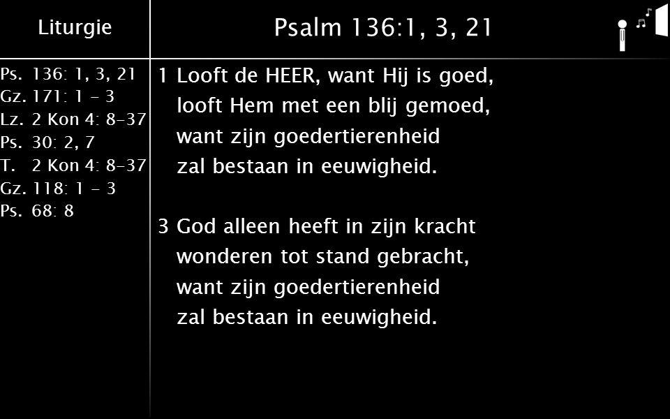 Psalm 136:1, 3, 21