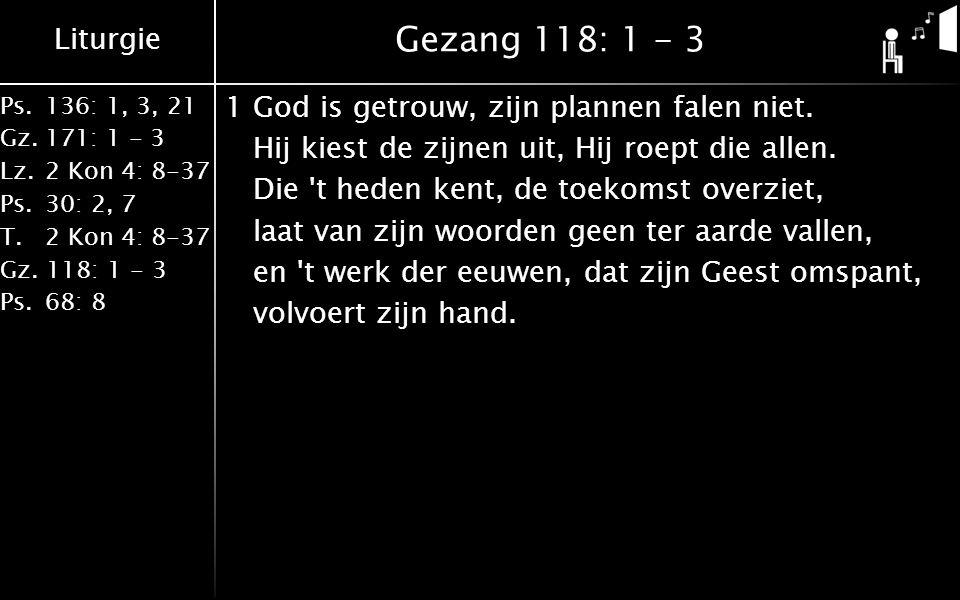 Gezang 118: 1 - 3