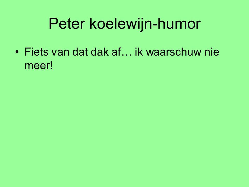 Peter koelewijn-humor