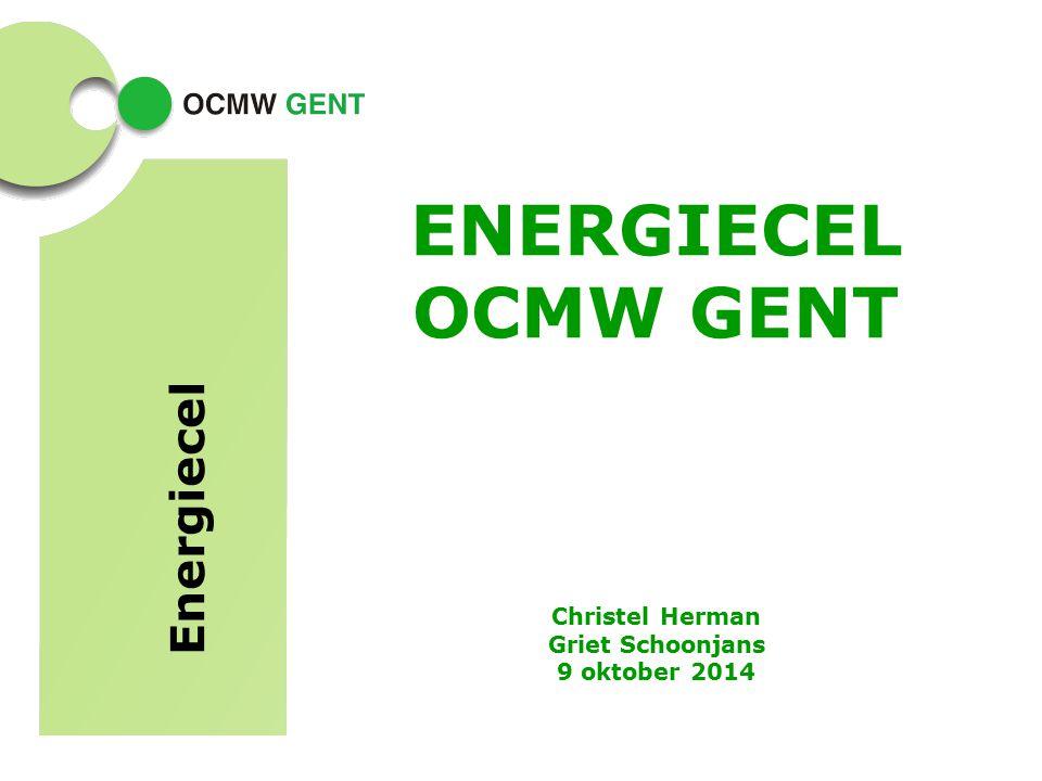 ENERGIECEL OCMW GENT Energiecel Christel Herman Griet Schoonjans