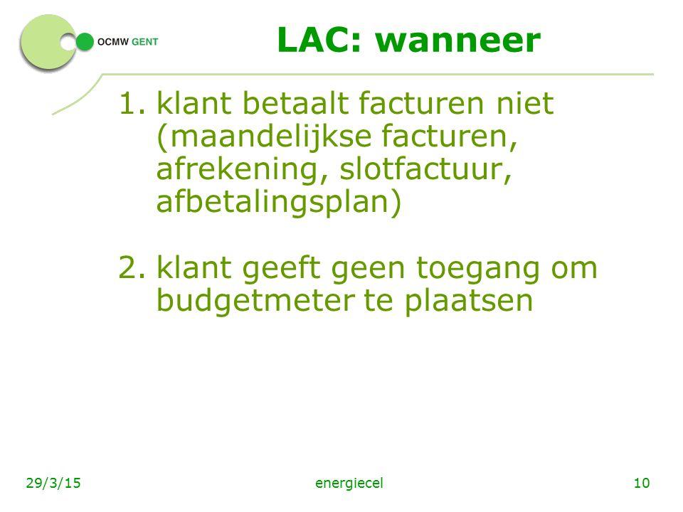 LAC: wanneer klant betaalt facturen niet (maandelijkse facturen, afrekening, slotfactuur, afbetalingsplan)