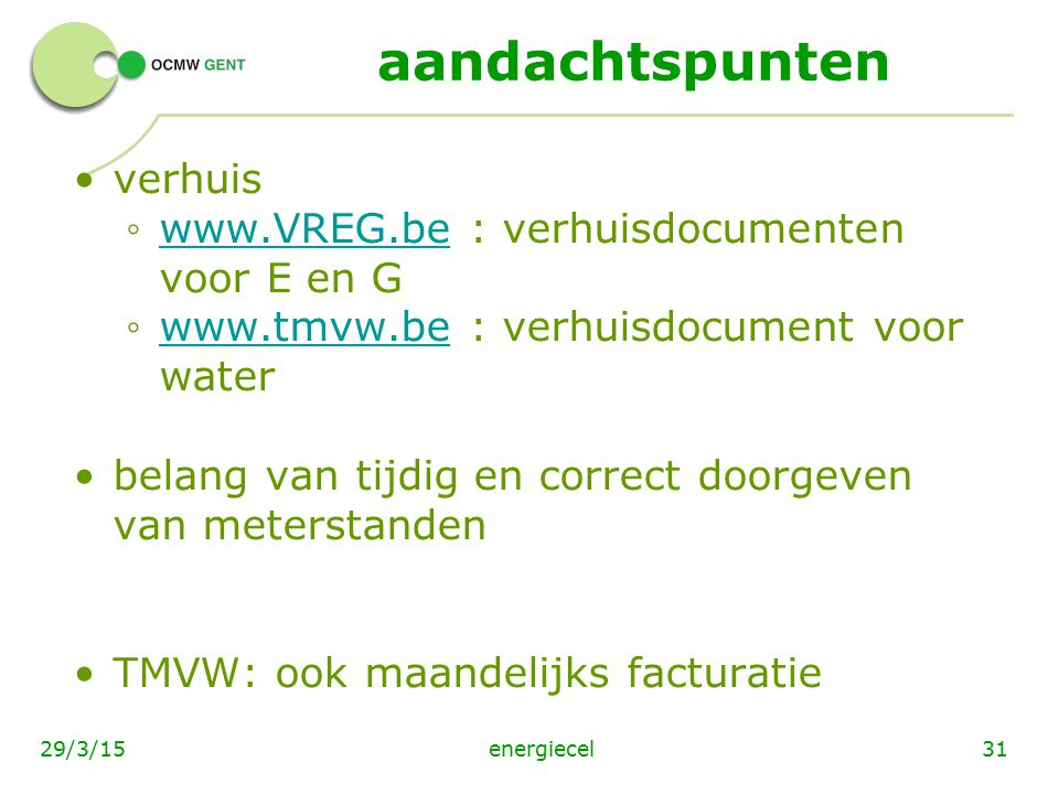 aandachtspunten verhuis www.VREG.be : verhuisdocumenten voor E en G
