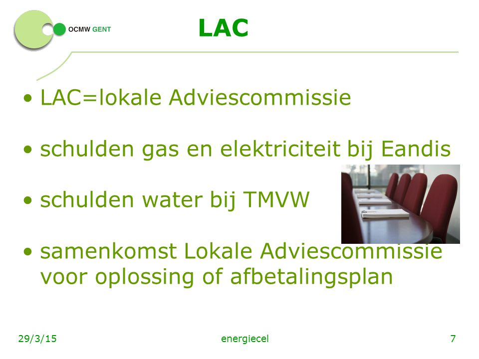 LAC LAC=lokale Adviescommissie