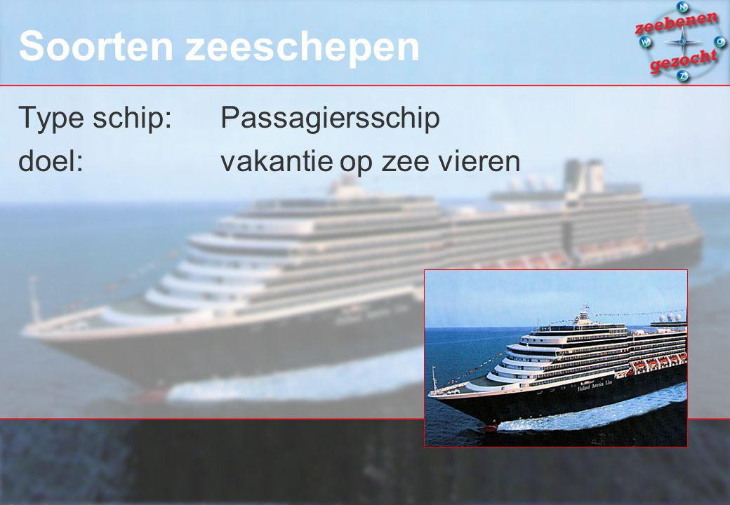 Soorten zeeschepen Type schip: Passagiersschip