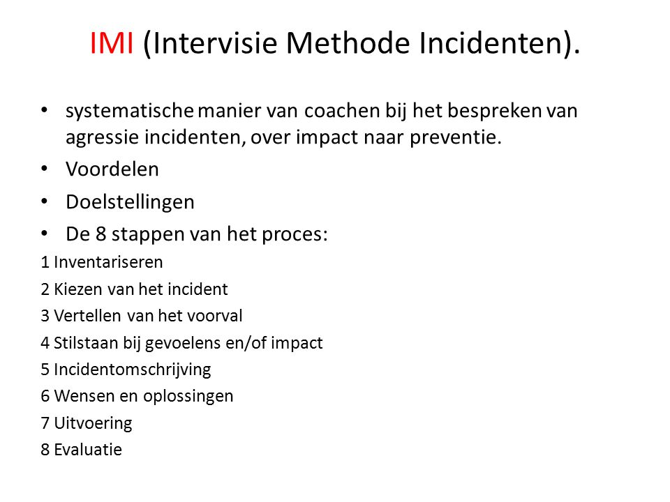 IMI (Intervisie Methode Incidenten).