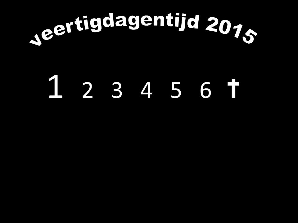 veertigdagentijd 2015 1 2 3 4 5 6