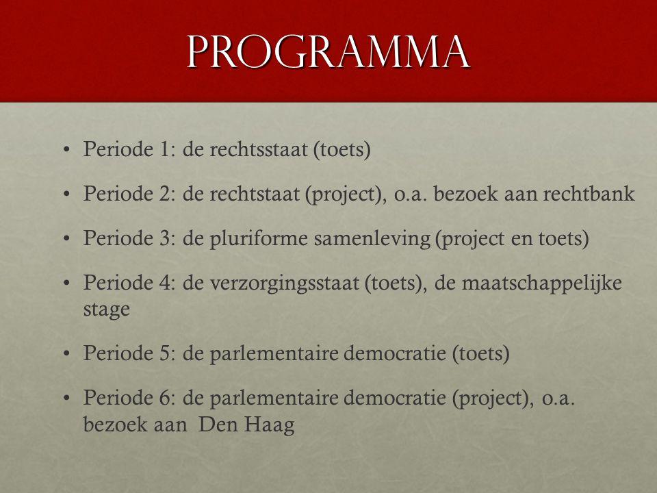 Programma Periode 1: de rechtsstaat (toets)