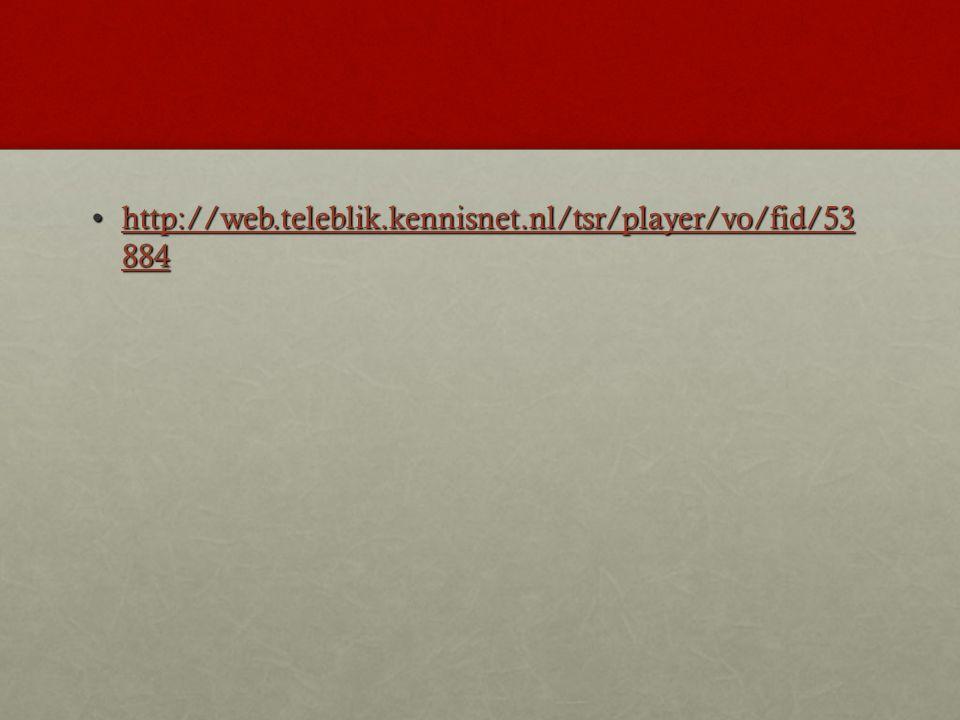 http://web.teleblik.kennisnet.nl/tsr/player/vo/fid/53 884