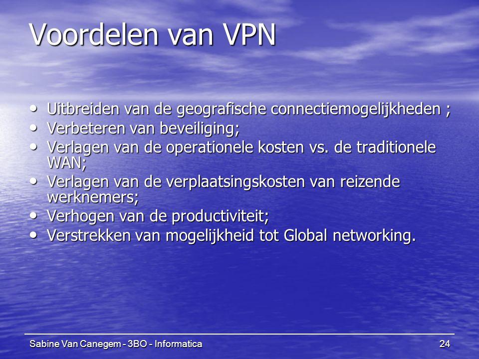 Voordelen van VPN Uitbreiden van de geografische connectiemogelijkheden ; Verbeteren van beveiliging;