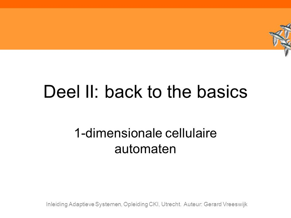 Deel II: back to the basics