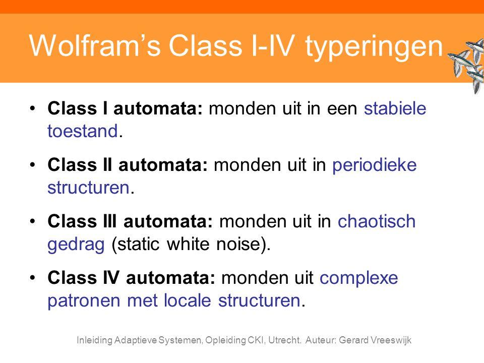 Wolfram's Class I-IV typeringen