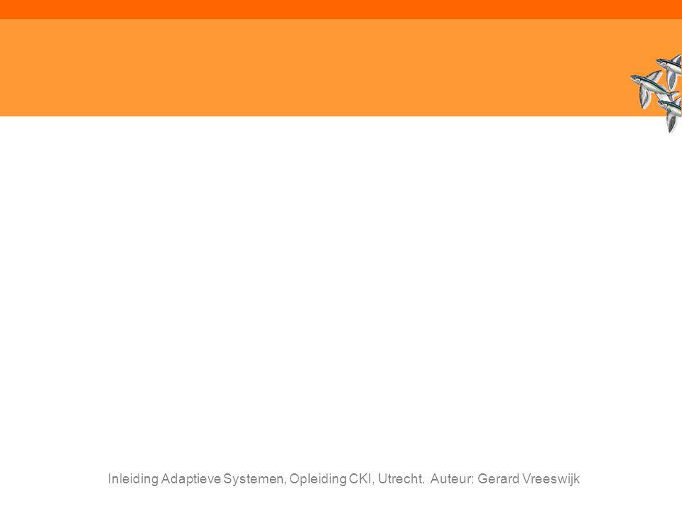 Inleiding Adaptieve Systemen, Opleiding CKI, Utrecht