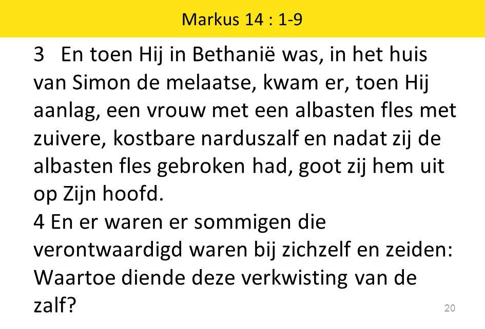 Markus 14 : 1-9