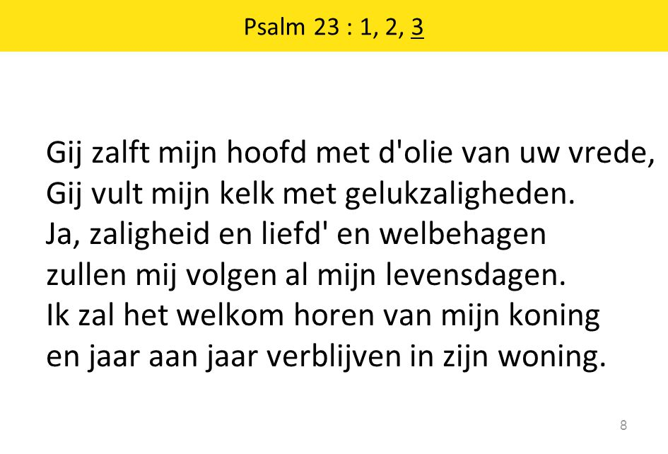 Psalm 23 : 1, 2, 3