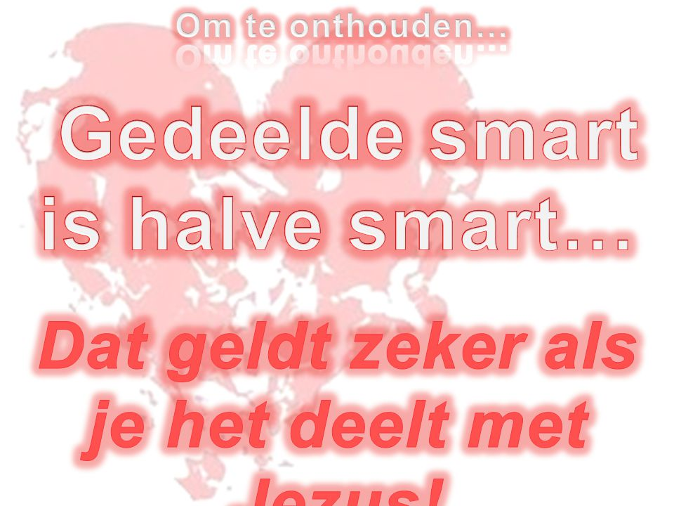 Gedeelde smart is halve smart…