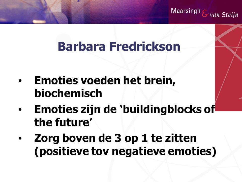 Barbara Fredrickson Emoties voeden het brein, biochemisch