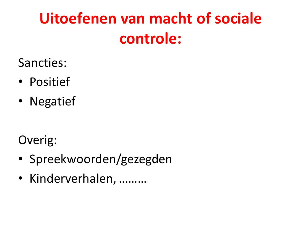 Uitoefenen van macht of sociale controle: