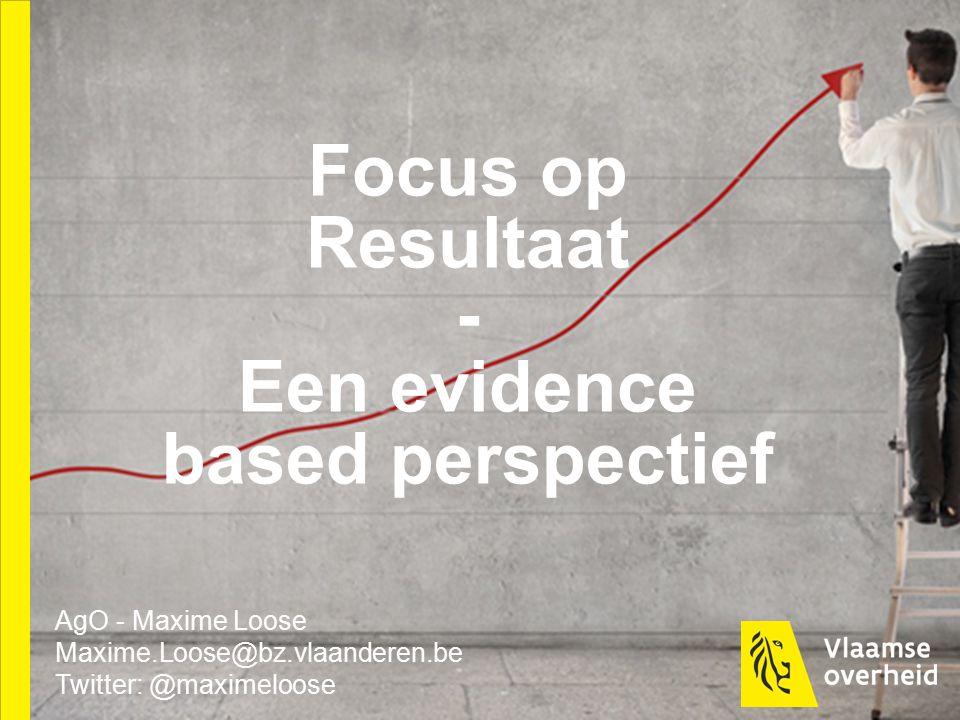 Focus op Resultaat - Een evidence based perspectief