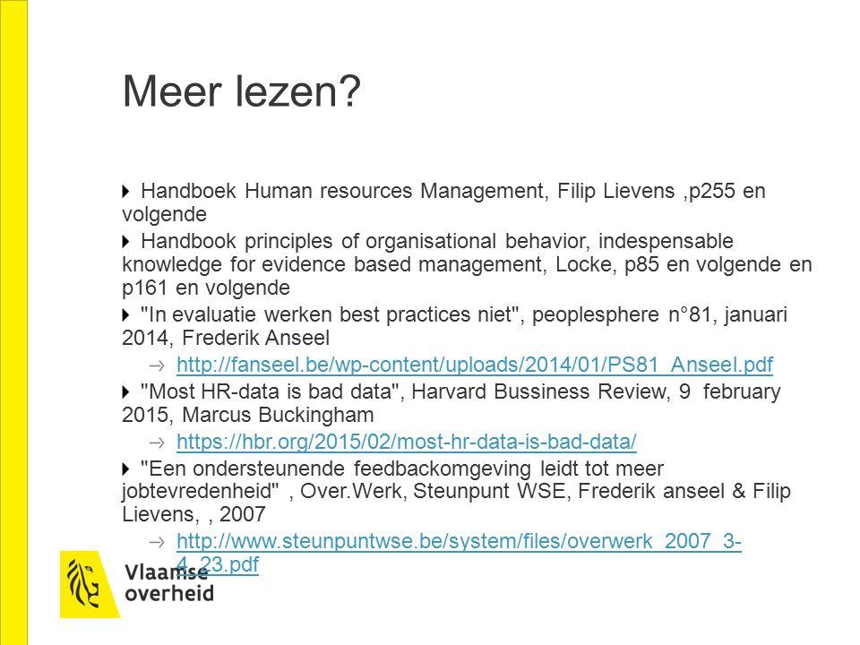 Meer lezen Handboek Human resources Management, Filip Lievens ,p255 en volgende.