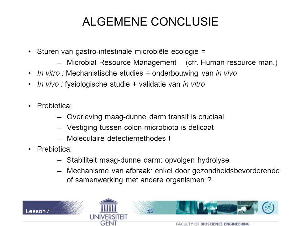ALGEMENE CONCLUSIE Sturen van gastro-intestinale microbiële ecologie =