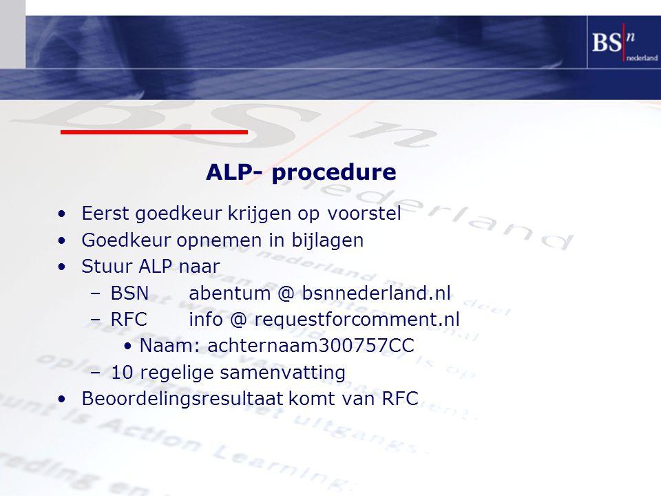 ALP- procedure Eerst goedkeur krijgen op voorstel