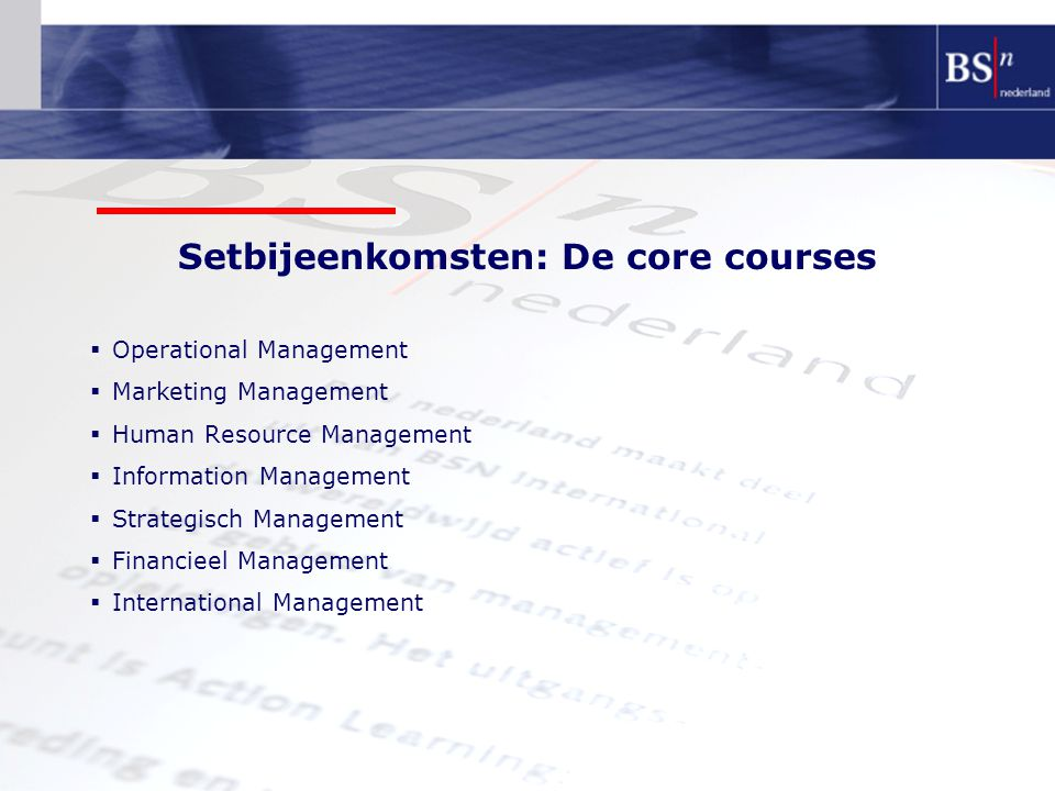 Setbijeenkomsten: De core courses