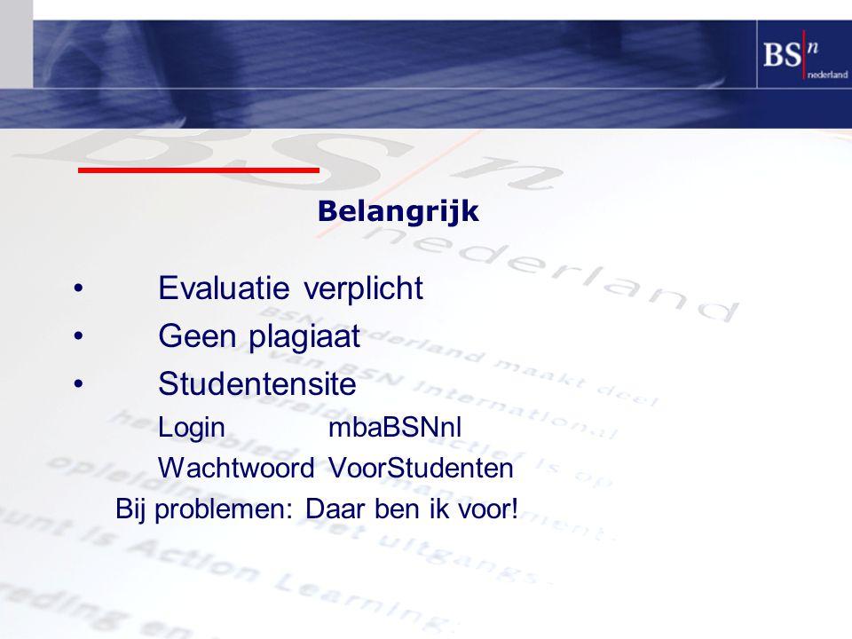 Evaluatie verplicht Geen plagiaat Studentensite Belangrijk