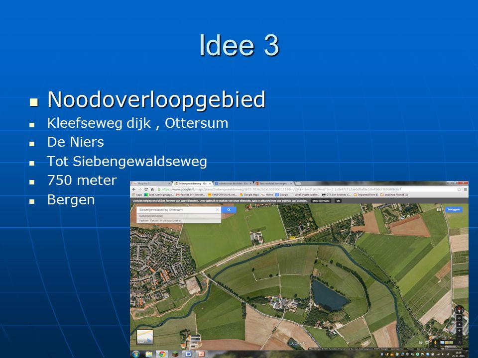 Idee 3 Noodoverloopgebied Kleefseweg dijk , Ottersum De Niers