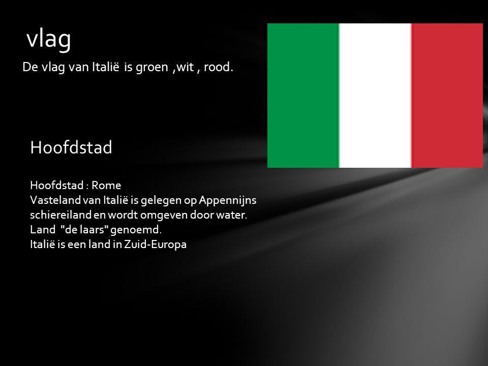 vlag Hoofdstad De vlag van Italië is groen ,wit , rood.