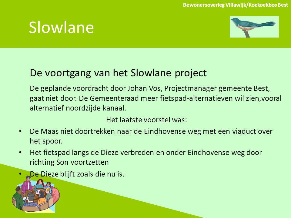 Slowlane De voortgang van het Slowlane project