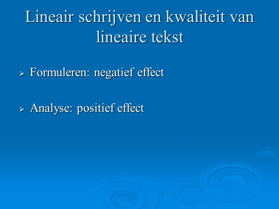 Lineair schrijven en kwaliteit van lineaire tekst
