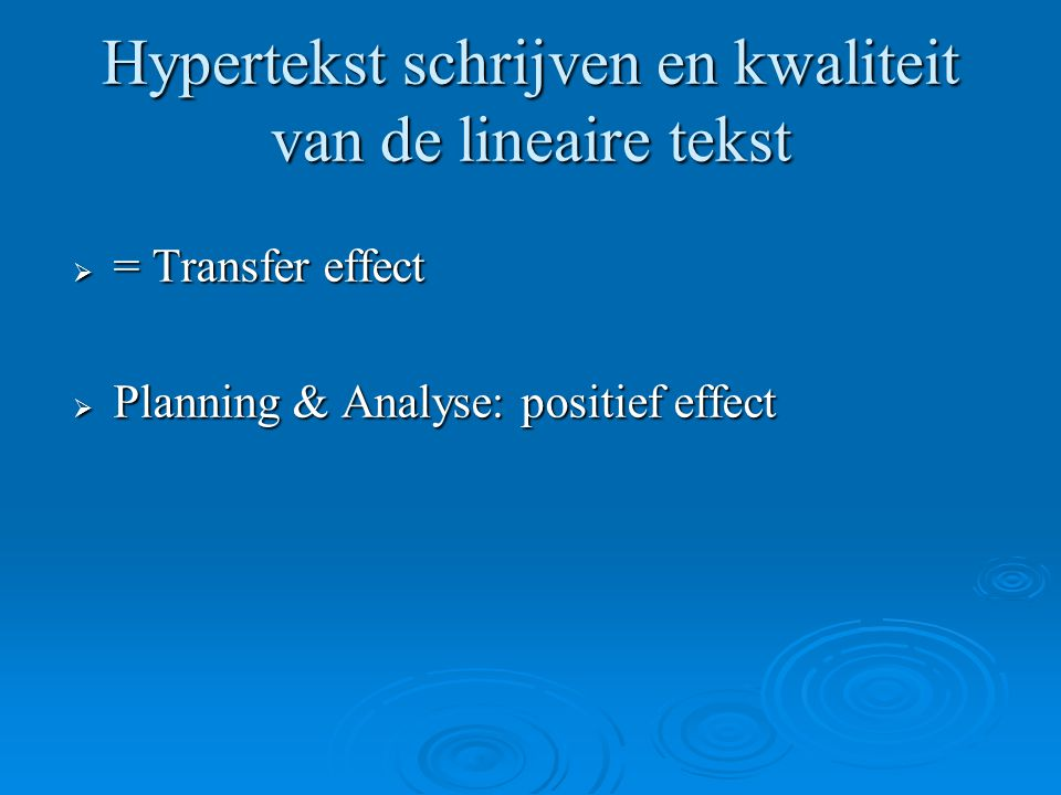 Hypertekst schrijven en kwaliteit van de lineaire tekst