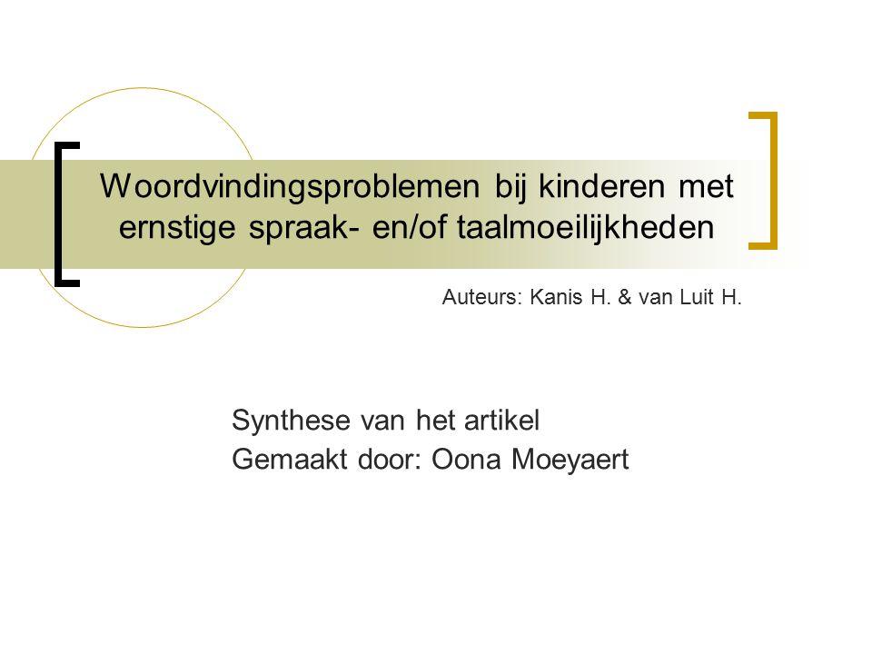 Synthese van het artikel Gemaakt door: Oona Moeyaert
