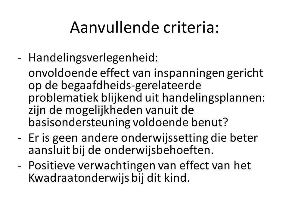 Aanvullende criteria: