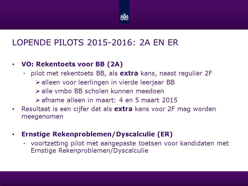 Lopende Pilots 2015-2016: 2A en ER