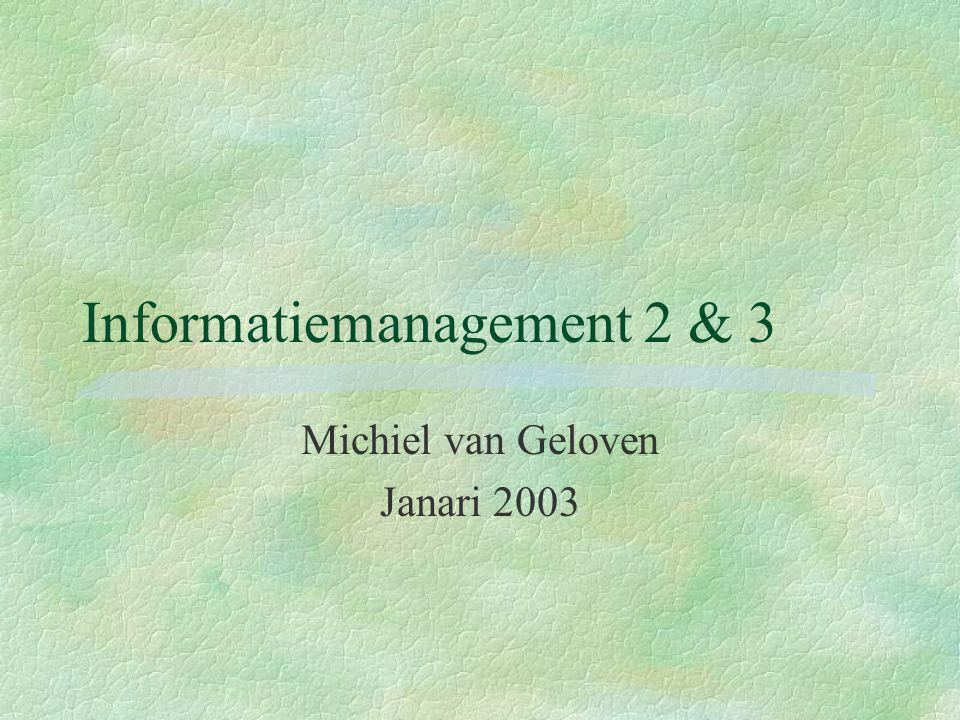 Informatiemanagement 2 & 3