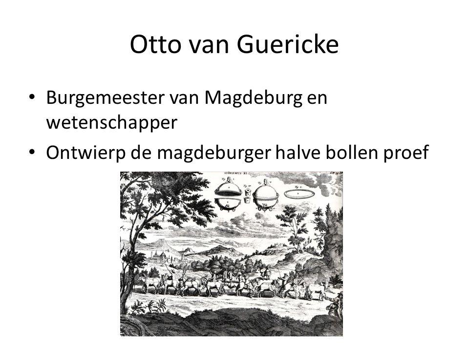 Otto van Guericke Burgemeester van Magdeburg en wetenschapper