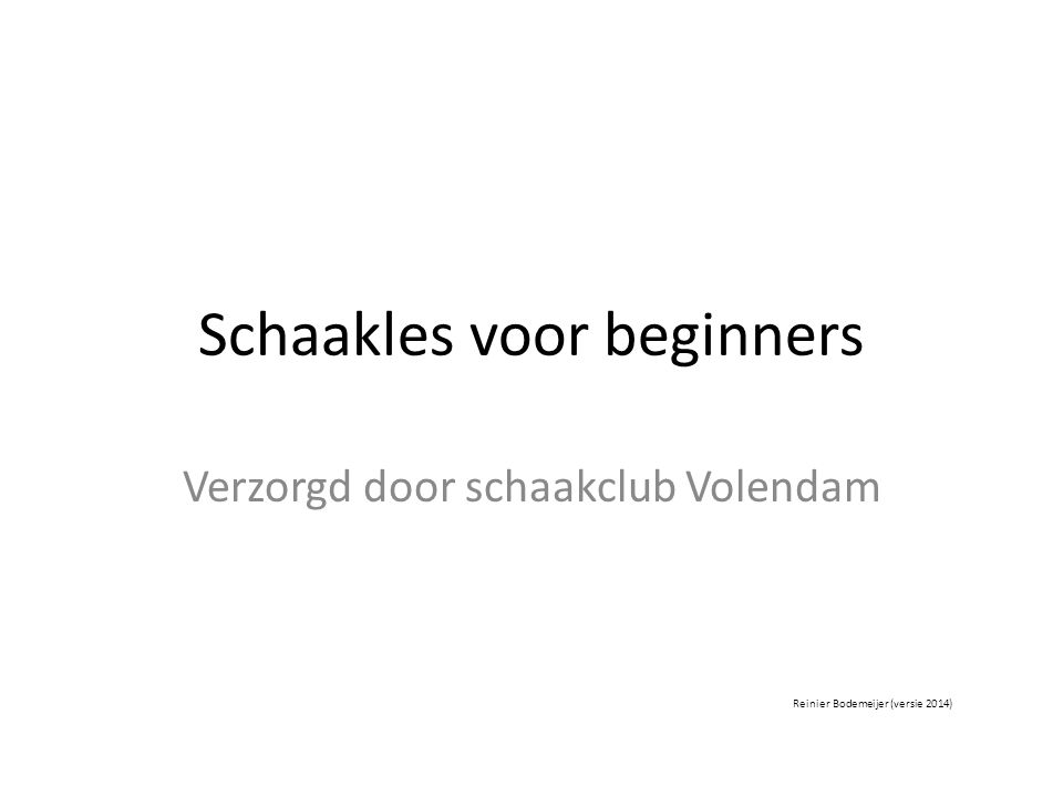 Schaakles voor beginners