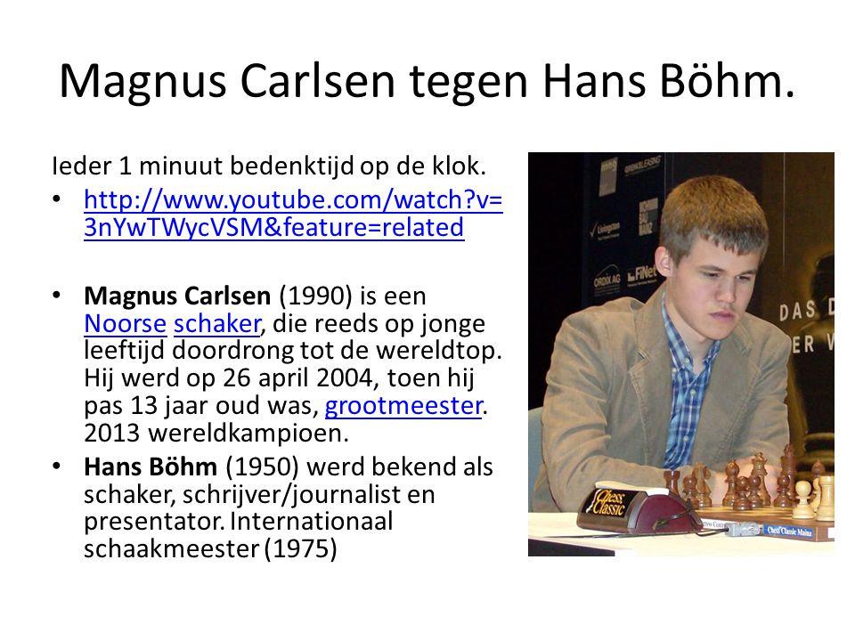 Magnus Carlsen tegen Hans Böhm.