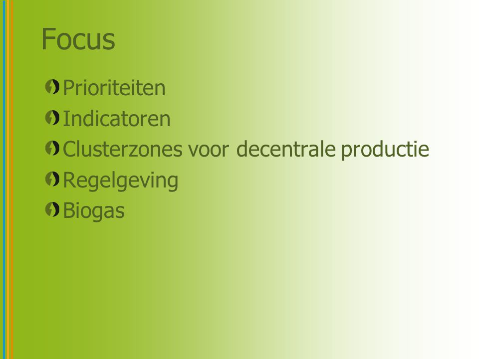 Focus Prioriteiten Indicatoren Clusterzones voor decentrale productie