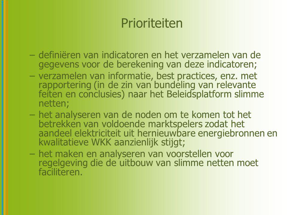 Prioriteiten definiëren van indicatoren en het verzamelen van de gegevens voor de berekening van deze indicatoren;