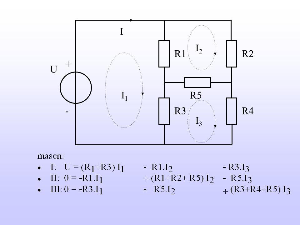 I R2 R1 R3 R4 R5 + - U I2 I3 I1