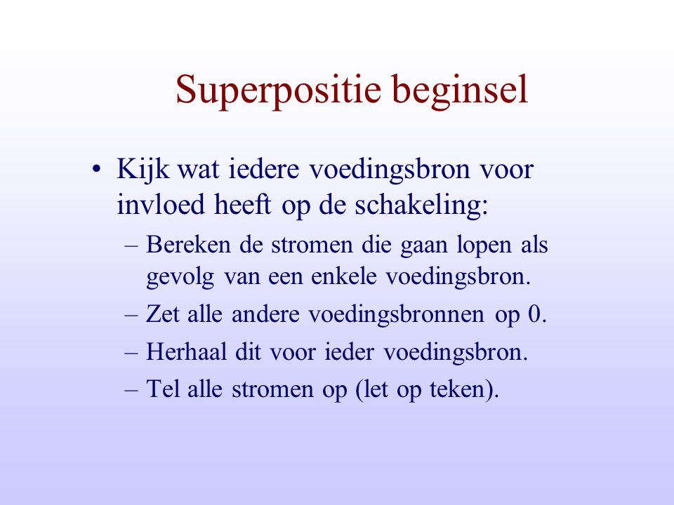 Superpositie beginsel