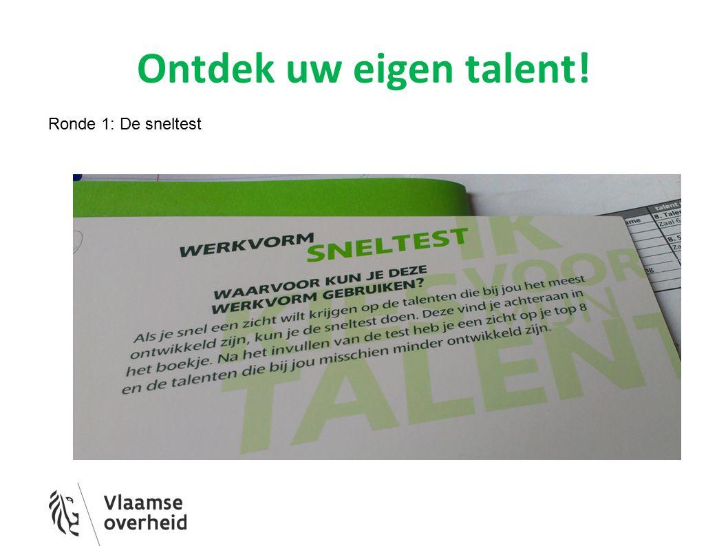 Ontdek uw eigen talent! Ronde 1: De sneltest