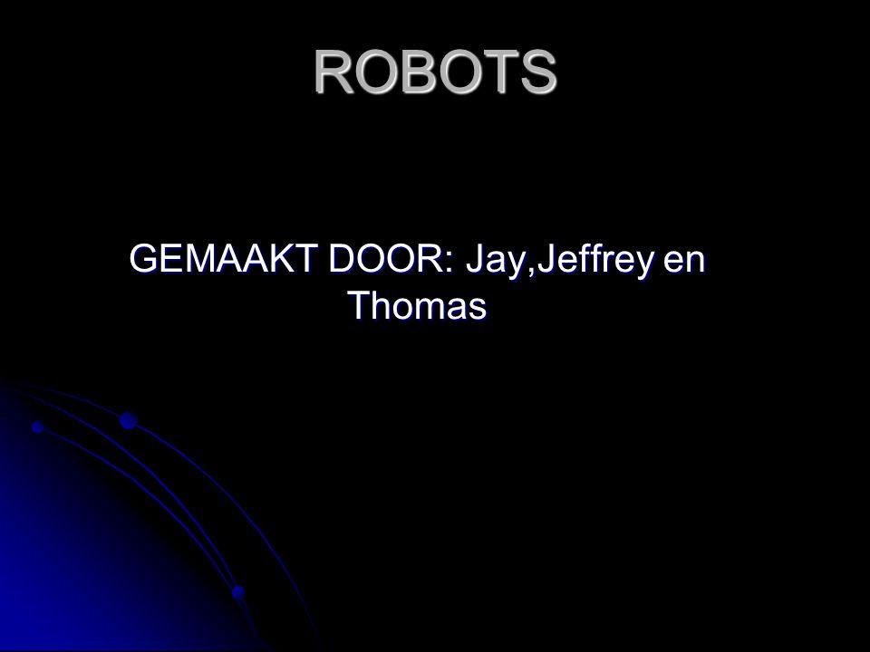 GEMAAKT DOOR: Jay,Jeffrey en Thomas