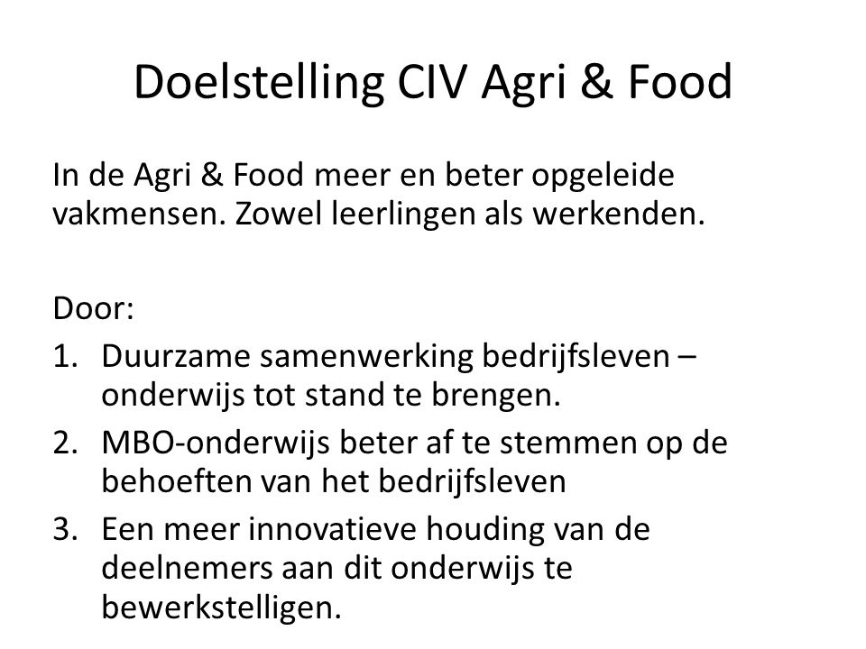 Doelstelling CIV Agri & Food