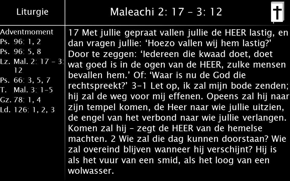 Maleachi 2: 17 – 3: 12