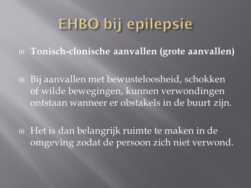 EHBO bij epilepsie Tonisch-clonische aanvallen (grote aanvallen)